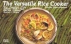 The Versatile Rice Cooker by Bob Simmons