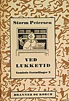 Ved Lukketid by Robert Storm Petersen