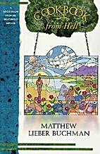 Cookbook from Hell by Matthew Lieber Buchman