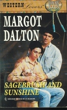 Sagebrush and Sunshine by Margot Dalton