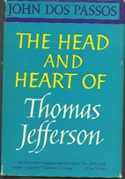 The head and heart of Thomas Jefferson by…
