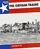 The Orphan Trains (American Events) by…