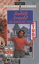 The Marrying Type by Judith Arnold