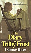 Diary of Trilby Frost by Dianne Glaser