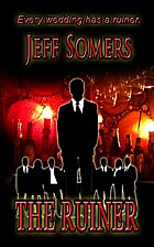 The Ruiner by Jeff Somers