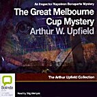 The Great Melbourne Cup Mystery by Arthur…