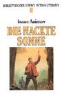Die nackte Sonne - Isaac Asimov