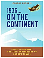 1936 … On the Continent by Eugene Fodor