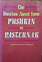 The Russian Novel from Pushkin to Pasternak…