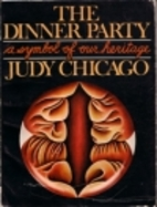 The Dinner Party: A Symbol of our Heritage…