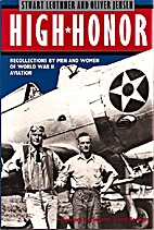 High Honor: Recollections by Men and Women…
