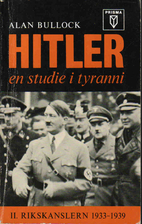 Hitler, en studie i tyranni. 2, Rikskanslern…