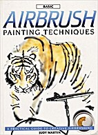 Basic Airbrush Painting Techniques: A…