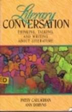 Literary Conversation: Thinking, Talking,…