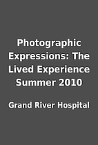 Photographic Expressions: The Lived…