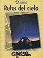 Rutas del cielo : guía celeste para…