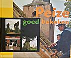 Peize goed bekeken by P. ten Hoor, Ch.…