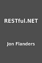 RESTful.NET by Jon Flanders
