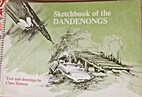 Sketchbook of the Dandenongs by Clare Hutson