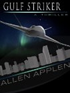 Gulf Striker by Allen Applen