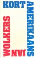 Kort Amerikaans by Jan Wolkers