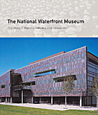 The National Waterfront Museum: The Story of…
