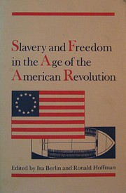 Slavery and Freedom in the Age of the…