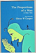 The Proportions of a Man by Glenn W. Cooper