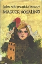 Master Rosalind by John Louis Beatty