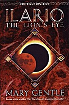 Ilario: The Lion's Eye: A Story of the First…