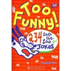 Too Funny! 234 Laugh Out Loud Jokes by Holly…