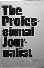 The Professional Journalist by John…