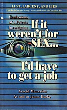 If It Weren't For Sex...I'd Have To Get A…