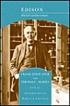 Edison, His Life and Inventions by Frank…
