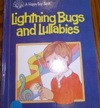 Lighting Bugs and Lullabies by Margaret…