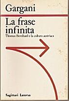 La frase infinita: Thomas Bernhard e la…