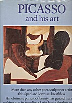 Picasso and His Art by Denis Thomas