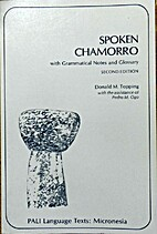 Spoken Chamorro with Grammatical Notes and…