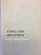 Ethics and metaethics : readings in ethical…