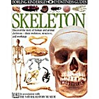 Skeleton (Look at Your Body) by Steve Parker