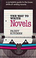 The Way to Write Novels (The Way to Write)…