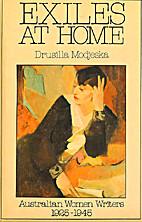 Exiles at home : Australian women writers…