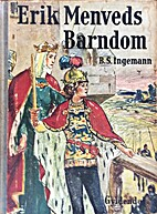 Erik Menveds barndom by B. S. Ngemann