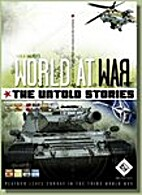 World at War: The Untold Stories by Mark H.…
