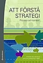Att förstå strategi : process och kontext…
