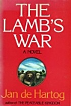 The Lamb's War by Jan De Hartog