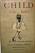 Child Of the Ballet by Odette Joyeux