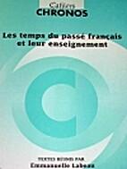 Les Temps Du Passe Francais Et Leur…