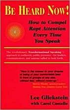 Be Heard Now!: How to Compel Rapt Attention…
