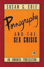 Pornography and the Sex Crisis by Susan G.…